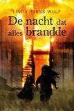 De nacht dat alles brandde (e-book)