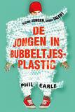 De jongen in bubbeltjesplastic (e-book)