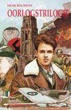 Henk Bouwens oorlogstrilogie (e-book)