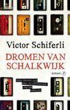 Dromen van Schalkwijk (e-book)