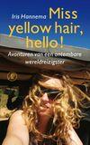 Miss yellow hair, hello! (e-book)