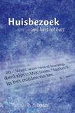 Huisbezoek, van hart tot hart (e-book)