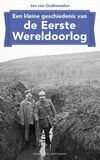 Een kleine geschiedenis van de Eerste Wereldoorlog (e-book)