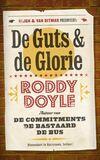 De guts en de glorie (e-book)