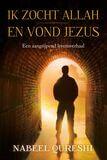 Ik zocht Allah en vond Jezus (e-book)