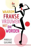 Waarom Franse vrouwen niet dik worden (e-book)