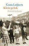 Klein geluk Amsterdam (e-book)