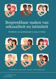 Bespreekbaar maken van seksualiteit en intimiteit (e-book)