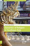 Dynamics of religion in Southeast Asia (e-book)