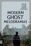 Modern ghost melodramas (e-book)