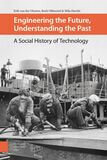 Engineering the Future, Understanding the Past (e-book)