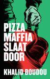 Pizzamaffia slaat door (e-book)