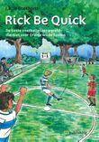 Rick be quick (e-book)