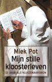 Mijn stille kloosterleven (e-book)