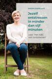 Jezelf ontstressen in minder dan vijf minuten (e-book)