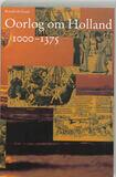 Oorlog om Holland 1000-1375 (e-book)