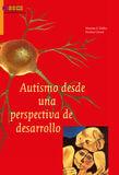 Autismo desde una perspectiva de desarrollo (e-book)