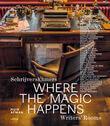 Where the magic happens (e-book)
