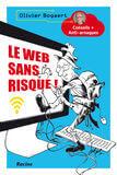 Le web sans risque! (e-book)