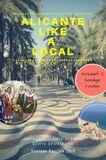 Alicante Like a Local 2018 (e-book)