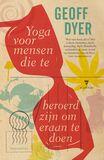 Yoga voor mensen die te beroerd zijn om eraan te doen (e-book)