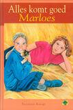Alles komt goed Marloes! (e-book)