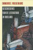 Geschiedenis van de literatuur in Rusland 1700-2000 (e-book)