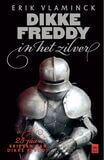 Dikke Freddy in het zilver (e-book)