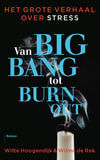 Van big bang tot burn-out (e-book)