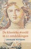 De klassieke wereld in 52 ontdekkingen (e-book)