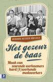 Het gezeur de baas (e-book)