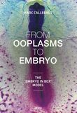 From ooplasms to embryo (e-book)