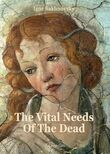 The vital needs of the dead (e-book)