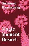 Magic Moment Resort (e-book)