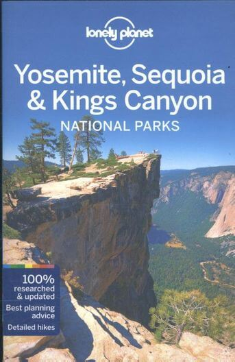 Lonely Planet Yosemite, Sequoia & Kings Canyon National Parks dr 4
