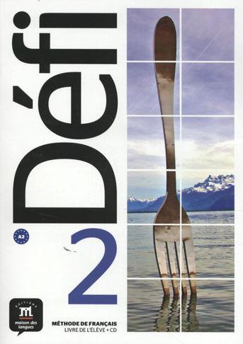 Défi 2 Livre de l'élève + CD