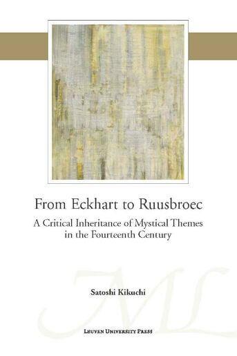 From Eckhart to Ruusbroec