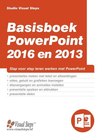 Basisboek PowerPoint 2016 en 2013