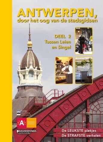 Antwerpen, door het oog van de stadsgidsen