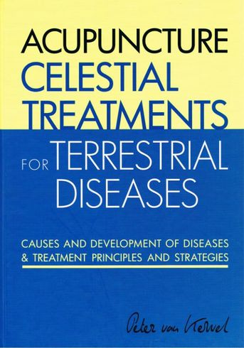 Acupuncture Celestial Treatments for Terrestrial Diseases