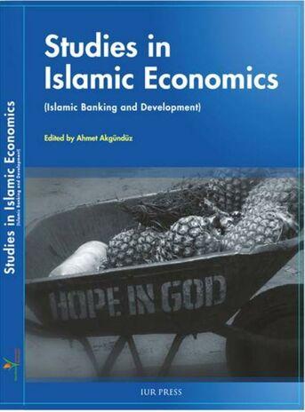 Studies in islamic economics (Islamic banking and development)