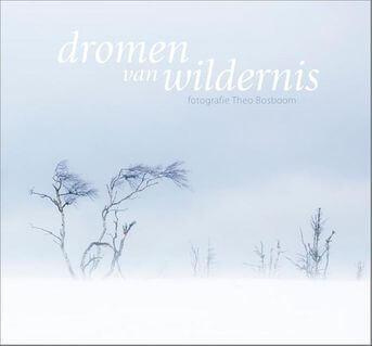 Dromen van wildernis