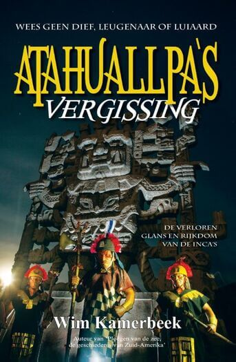 Atahuallpa's Vergissing