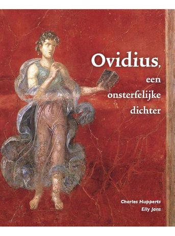 Ovidius, een onsterfelijke dichter