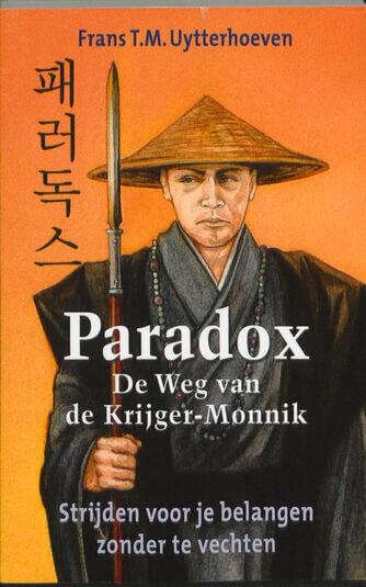 Paradox - De weg van de Krijger/Monnik