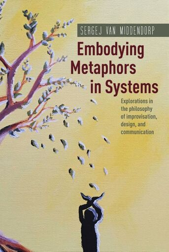 Embodying Metaphors in Systems