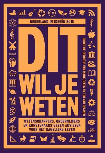 Nederland in ideeën 2015: Dit wil je weten