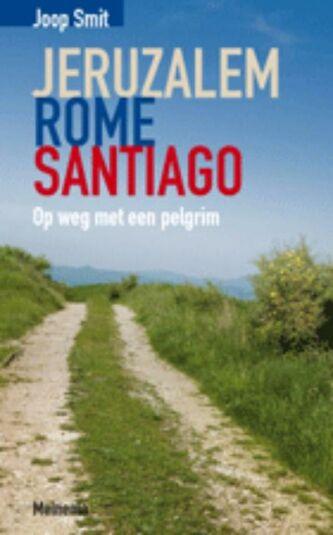 Jeruzalem Rome Santiago (e-book)