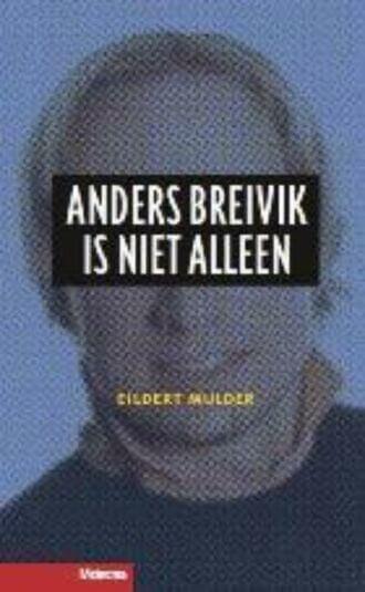 Anders Breivik is niet alleen (e-book)
