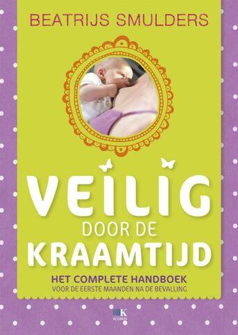 Veilig door de kraamtijd en de eerste maanden na de bevalling (e-book)